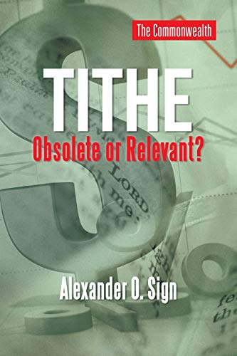 9781491875131: Tithe Obsolete or Relevant?
