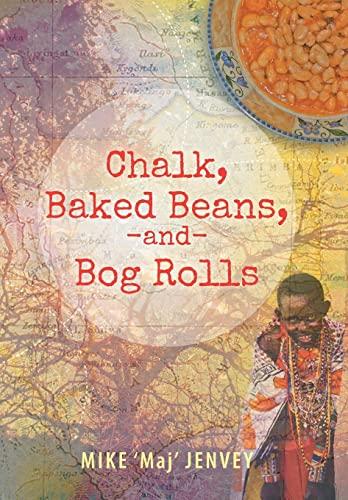9781491875759: Chalk, Baked Beans, and Bog Rolls