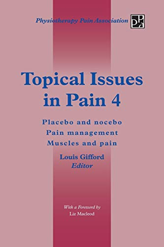 Topical Issues in Pain 4: Placebo and Nocebo Pain Management Muscles and Pain