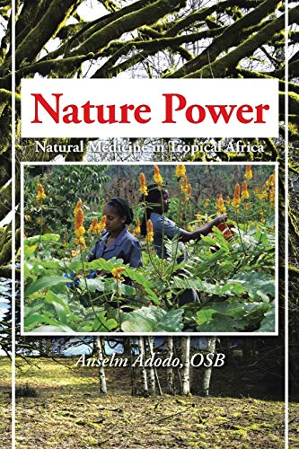 9781491878347: Nature Power: Natural Medicine in Tropical Africa