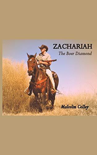 9781491883952: Zachariah: The Boer Diamond
