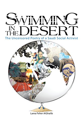9781491887882: Swimming in the Desert:The Uncensored Poetry of a Saudi Social Activist