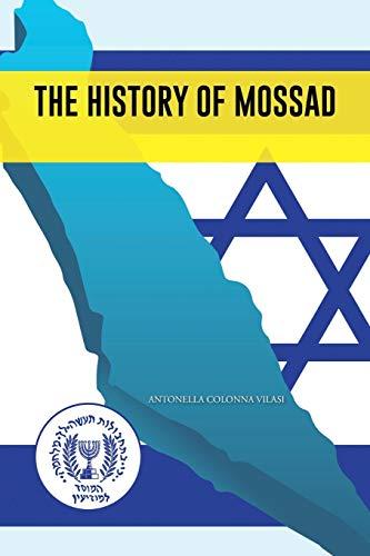 9781491889619: The History of Mossad