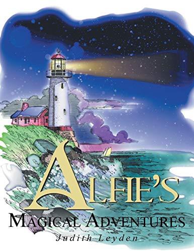 Alfies Magical Adventure: Judith Leyden