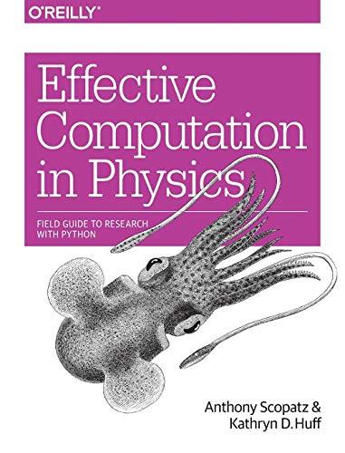 9781491901533: Effective Computation in Physics.