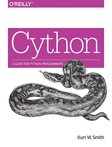 9781491901557: Cython: A Guide for Python Programmers