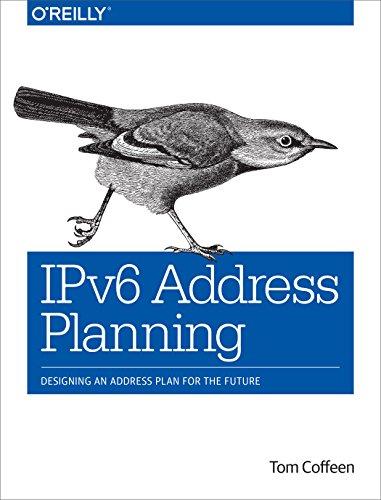 9781491902769: IPv6 Address Planning