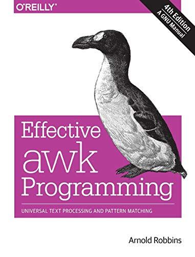 9781491904619: Effective AWK Programming, 4e