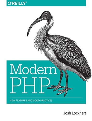 9781491905012: Modern PHP: New Features and Good Practices