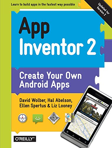 9781491906842: App Inventor 2: Create Your Own Android Apps
