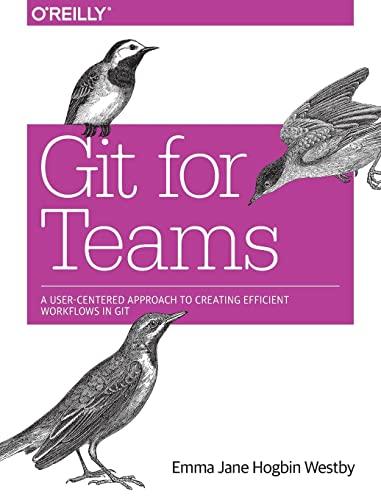 9781491911181: Git for Teams