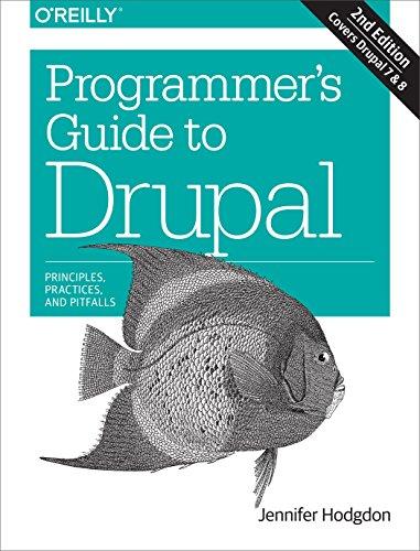9781491911464: Programmer's Guide to Drupal 2e