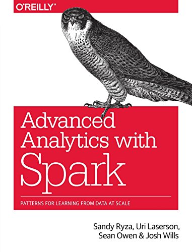 9781491912768: Advanced Analytics with Spark: Patterns for Learning from Data at Scale