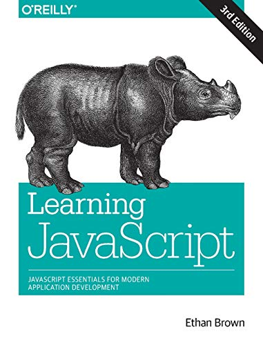 Learning JavaScript : Add Sparkle and Life: Ethan Brown