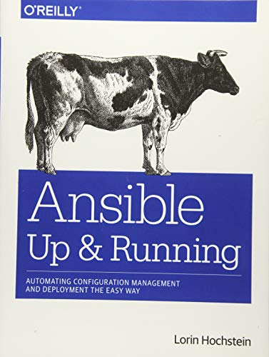 9781491915325: Ansible: Up and Running: Automating Configuration Management and Deployment the Easy Way