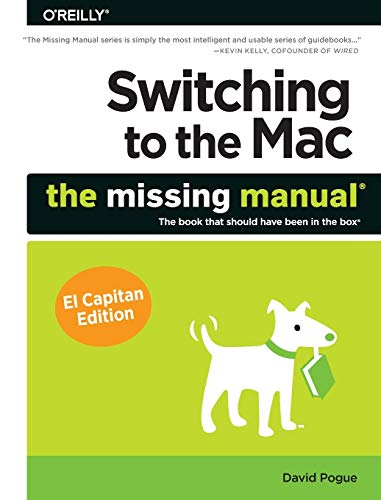 9781491917978: Switching to the Mac: The Missing Manual, El Capitan Edition