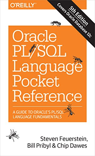 9781491920008: Oracle PL/SQL Language Pocket Reference: A Guide to Oracle's PL/SQL Language Fundamentals