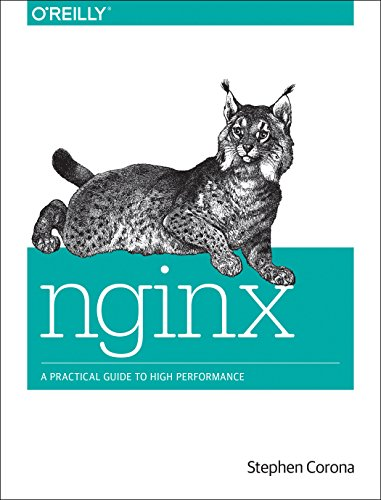 9781491924778: nginx: A Practical Guide to High Performance