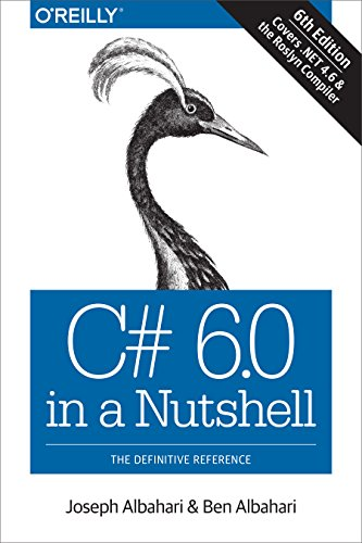 9781491927069: C# 6.0 in a Nutshell: The Definitive Reference