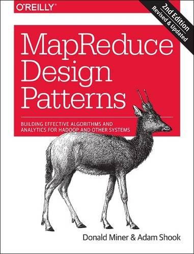 9781491927922: MapReduce Design Patterns: Building Effective Algorithms and Analytics for Hadoop and Other Systems