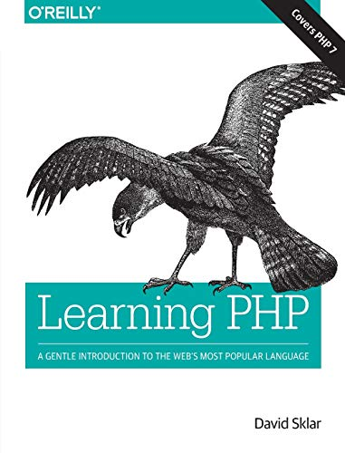 9781491933572: Learning PHP: A Gentle Introduction to the Web's Most Popular Language