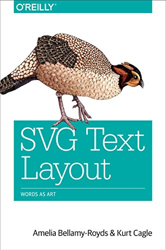 9781491933824: SVG Text Layout: Words as Art
