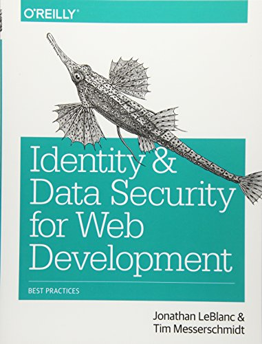 9781491937013: Identity and Data Security for Web Development