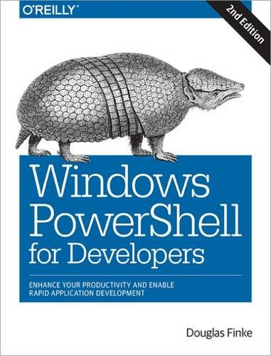 9781491937471: Windows PowerShell for Developers