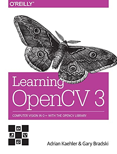 9781491937990: Learning OpenCV 3: Computer Vision in C++ with the OpenCV Library