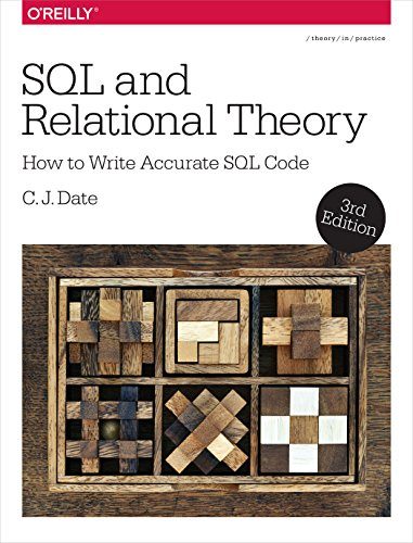 9781491941171: SQL and Relational Theory: How to Write Accurate SQL Code