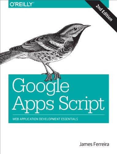 9781491946183: Google Apps Script: Web Application Development Essentials
