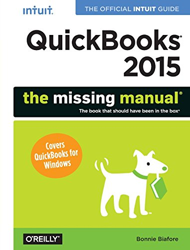 9781491947135: QuickBooks 2015: The Missing Manual: The Official Intuit Guide to QuickBooks 2015