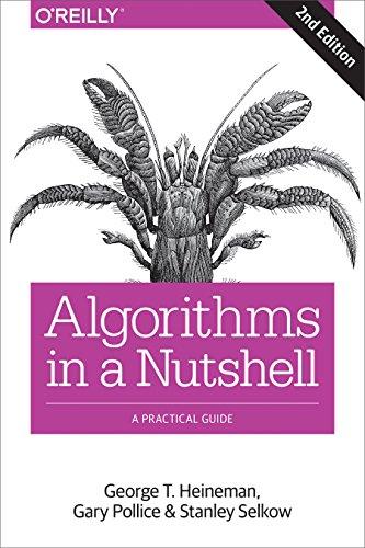 9781491948927: Algorithms in a Nutshell: A Practical Guide