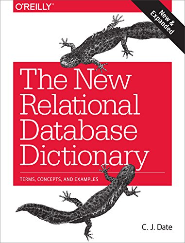 9781491951736: The New Relational Database Dictionary: Terms, Concepts, and Examples