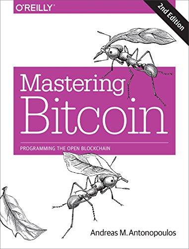 Mastering Bitcoin 2e (Paperback): Andreas Antonopoulos