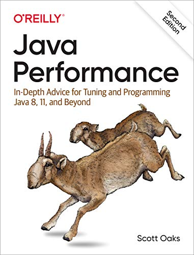 9781492056119: Java Performance: In-Depth Advice for Tuning and Programming Java 8, 11, and Beyond