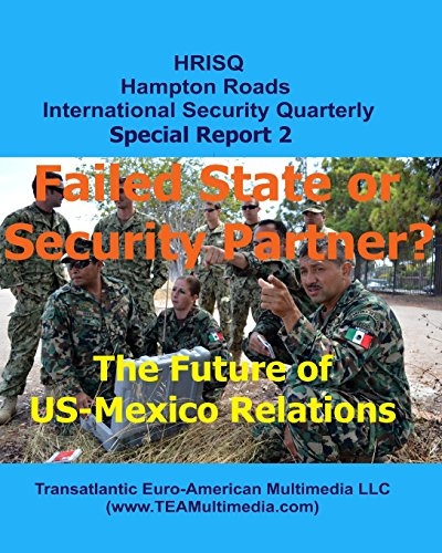 9781492101352: Failed State or Security Partner?: The Future of US-Mexico Relations (HRISQ Special Reports) (Volume 2)