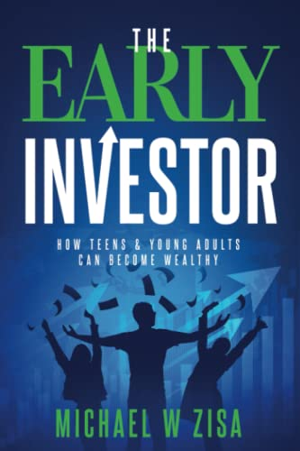 The Early Investor: How Teens & Young: Zisa, Michael W