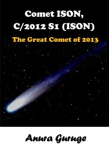 9781492107354: Comet ISON, C/2012 S1 (ISON) - The Great Comet of 2013