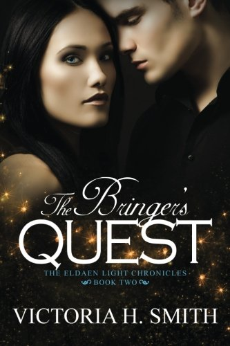 9781492108177: The Bringer's Quest: Book Two of The Eldaen Light Chronicles (Volume 2)
