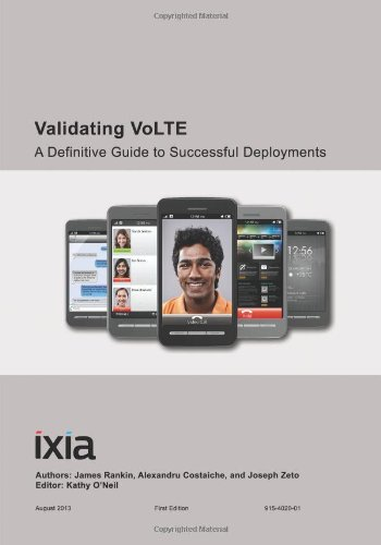 9781492109143: Validating VoLTE: A Definitive Guide to Successful Deployments