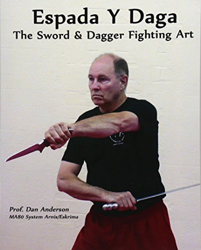 9781492110538: Espada Y Daga: The Sword & Dagger Fighting Art