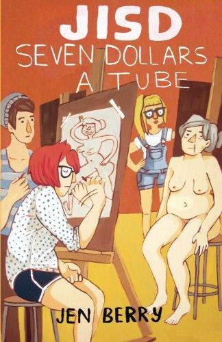 9781492111269: Seven Dollars a Tube: JISD Volume One