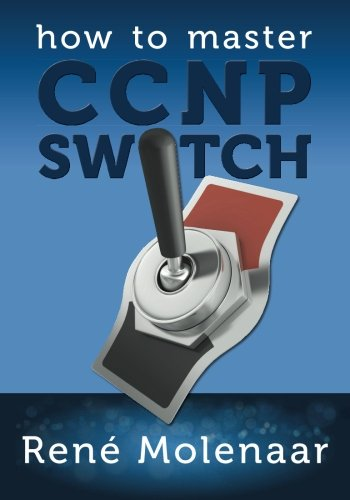 9781492113096: How to Master CCNP SWITCH