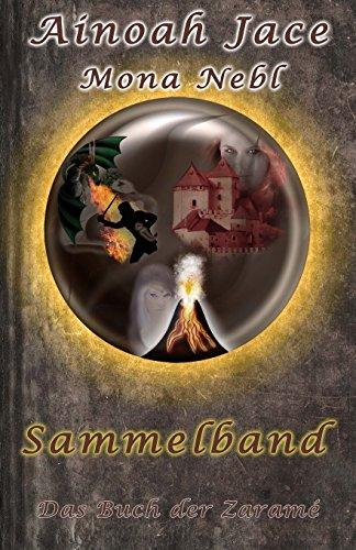 9781492114352: Das Buch der Zaramé - Sammelband: Fantasy Liebesroman (Die Krone- und Feuertrilogie)