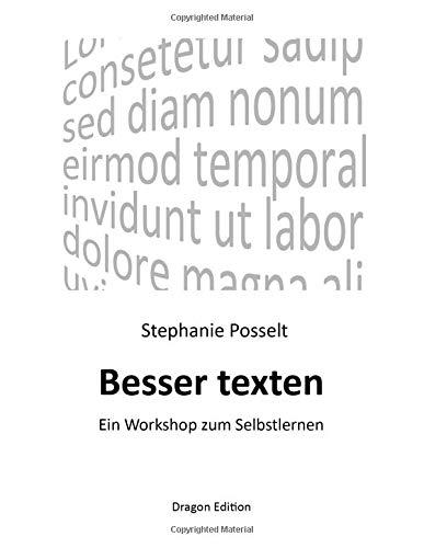 9781492115458: Besser texten: Ein Workshop zum Selbstlernen
