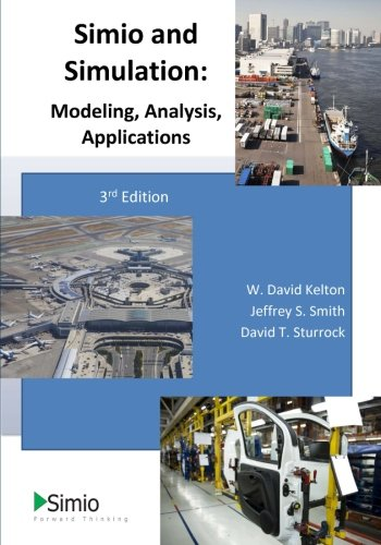 9781492116424: Simio and Simulation: Modeling, Analysis, Applications