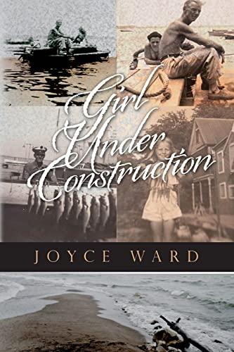 9781492116738: Girl Under Construction