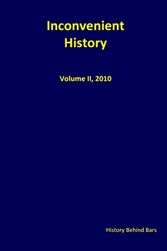 9781492118503: Inconvenient History Vol. II: Nos. 1 through 4, 2010