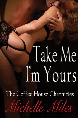 9781492119586: Take Me, I'm Yours (Coffee House Chronicles)